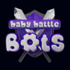 Baby Battle Bots