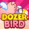 Dozerbird