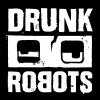 Drunk Robots