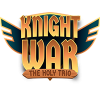 Knight War - The Holy Trio