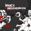 Whack Your Undead Neighbour